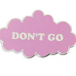 Recovery enamel don't go pin