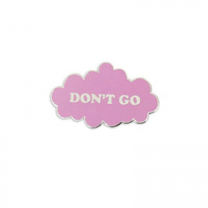 Don't Go Pink Cloud Pin