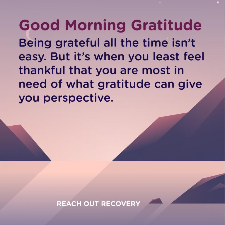 Good Morning Gratitude perspective