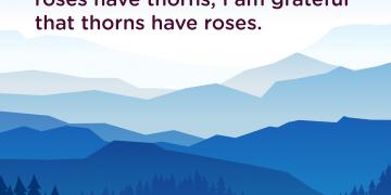 Gratitude quote Grateful roses have thorns