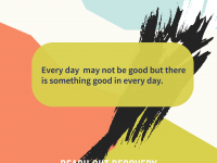 Every Day has something good