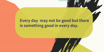 gratitude quotes Every Day has something good
