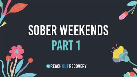 Video: Easy Sobriety Weekend Tips