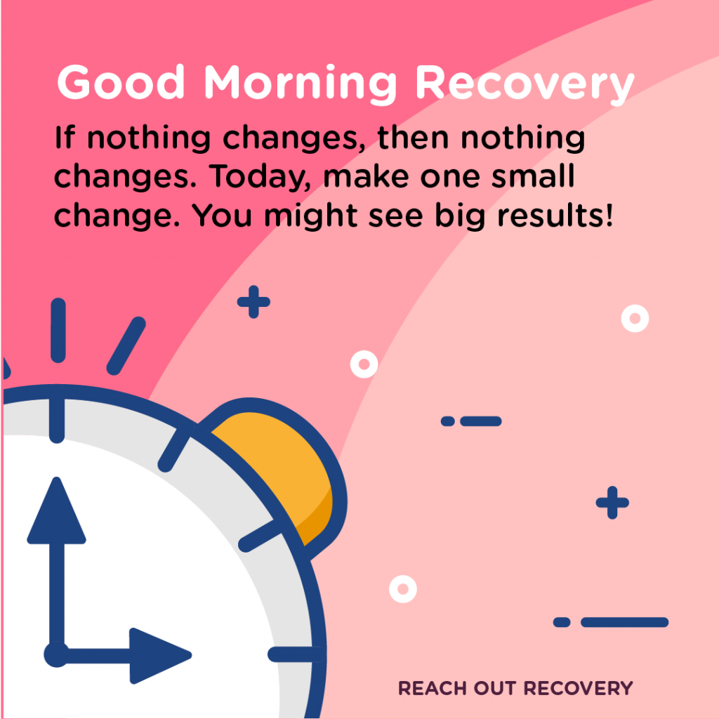 Good Morning Recovery Change