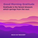 Good morning Gratitude blossom