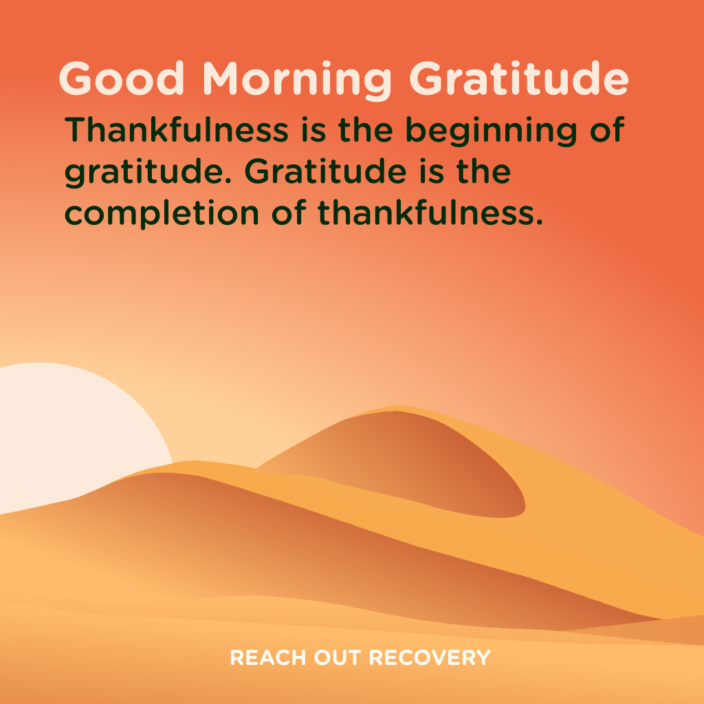 Good morning Gratitude thankfulness