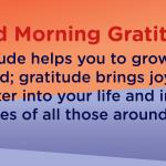 Good morning Gratitude grow