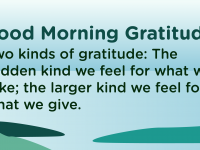 Good morning Gratitude Give