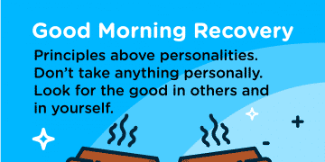 Good Morning Recovery principles