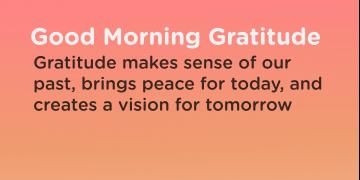 Good morning Gratitude sense