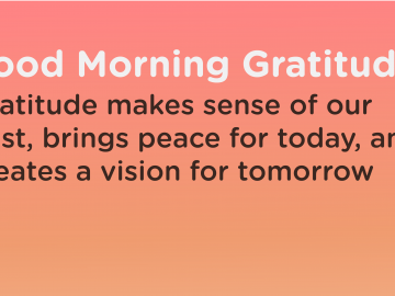 Good morning Gratitude sense