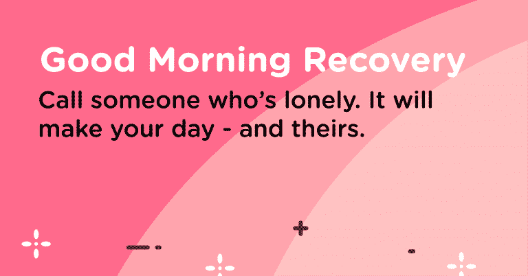 Good Morning Recovery Call