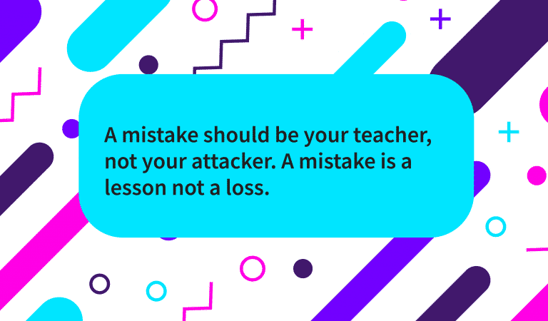 Mistakes Are Lessons