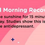 Good Morning Recovery sunshine