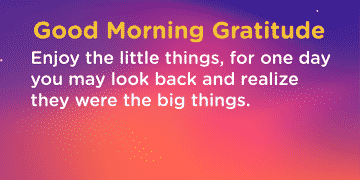 Good morning Gratitude little