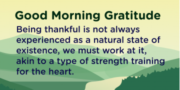 Good morning Gratitude thankful