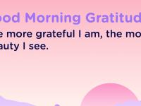 Good morning Gratitude beauty