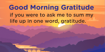 Good morning Gratitude sum