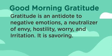 Good morning Gratitude antidote
