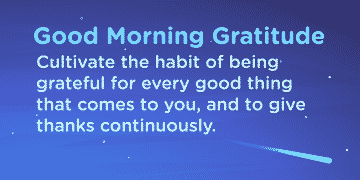 Good morning Gratitude habit