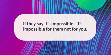 Quote of the day impossible