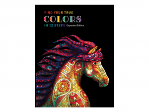 Find Your True Colors in 12 steps expanded edition