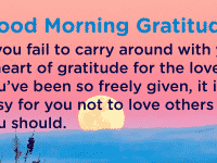 Good morning Gratitude given