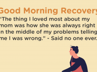 Good Morning Recovery mom