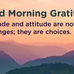 Good morning Gratitude attitude