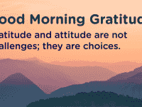 Good morning Gratitude attitude