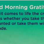Good morning Gratitude critical