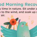 Good Morning Recovery nature