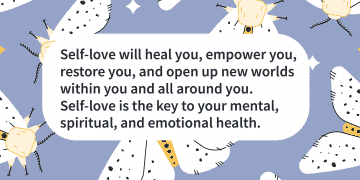 the key to mental health is self love
