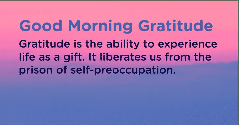 Good morning Gratitude gift