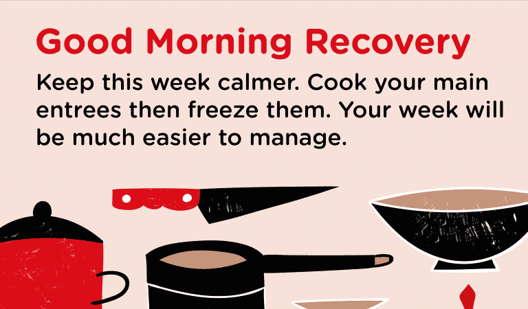 Prepare Meals In Advance For A Calmer Week