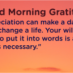 Good morning Gratitude willing