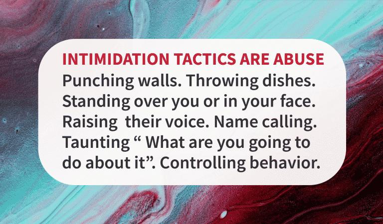 Intimidation Tactics Are Abuse