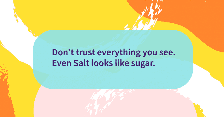 Quote of the day Trust what you see