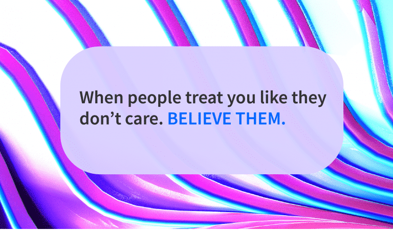 When People Show They Don't Care