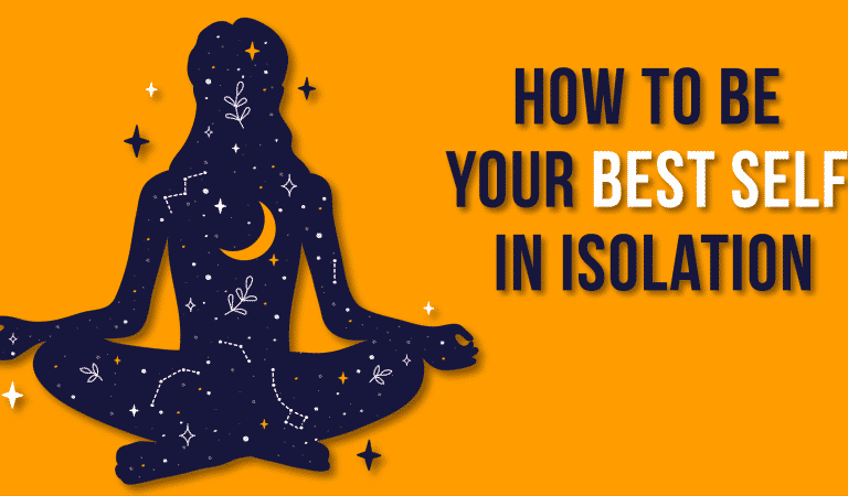 Quiz: How To Be Your Best Self In Isolation