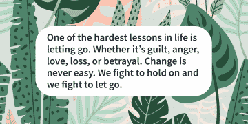 Change quotes when is it time to let go