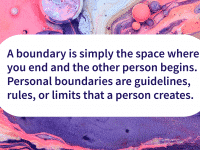 Boundaries help you take care of yourself
