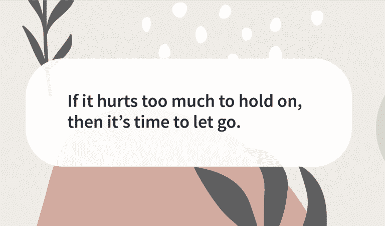 When Is It Time To Let Go?
