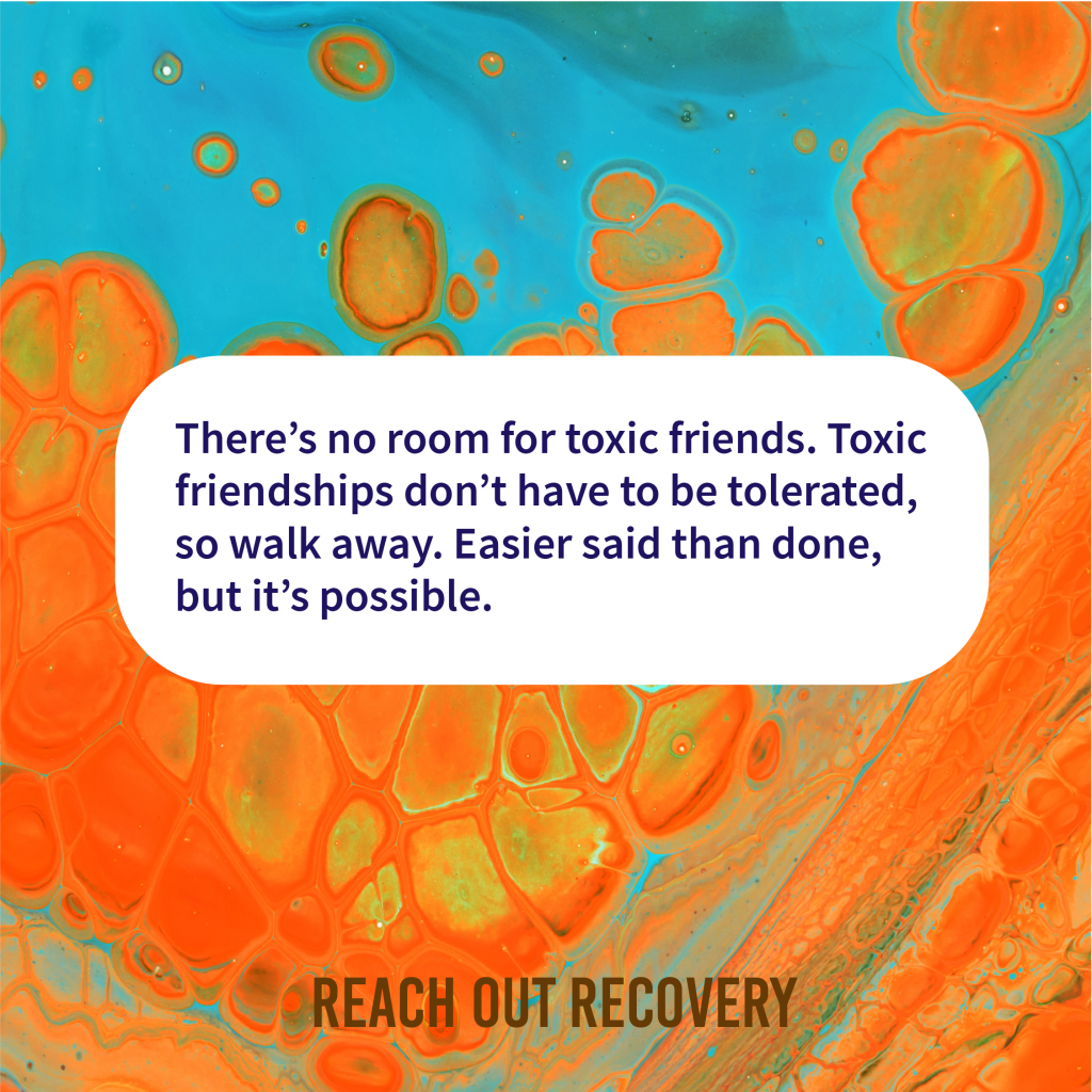 There's No Room For Toxic Friends