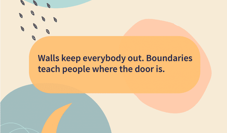 Boundary Quotes: Boundaries Keep You Healthy