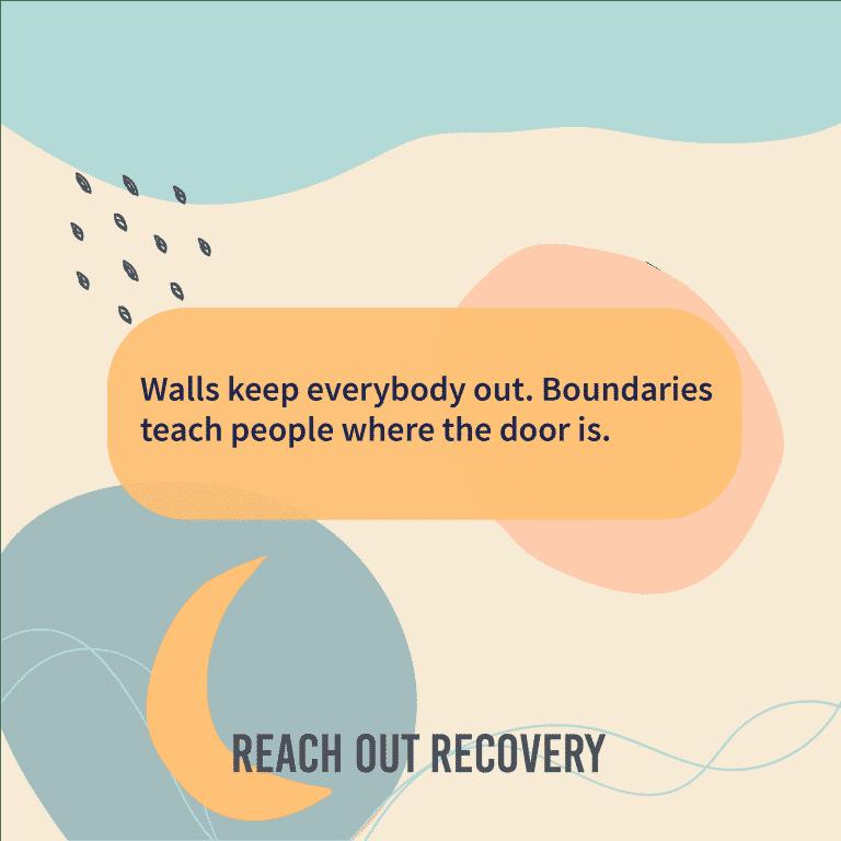 Boundaries make healthy relationships