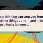 recovery quotes stop overthinking
