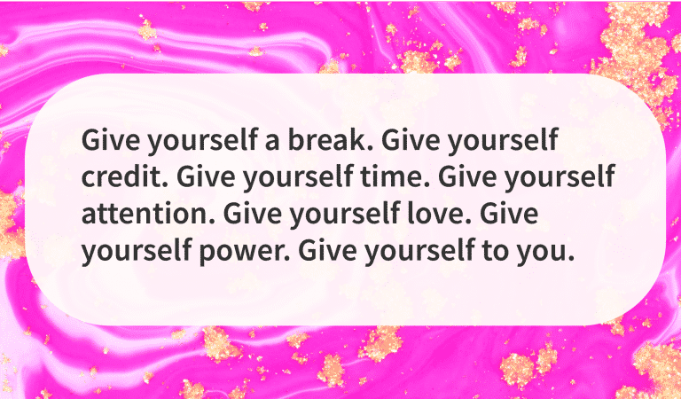 It's Time To Give Back To Yourself