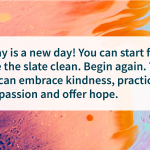 Hope quotes Every day is a new opportunity
