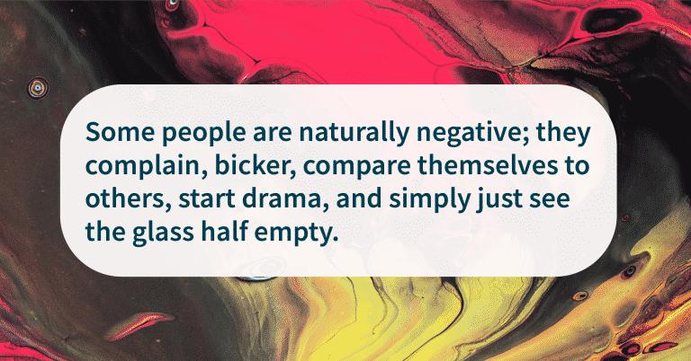 Keep Positive Around Toxic People